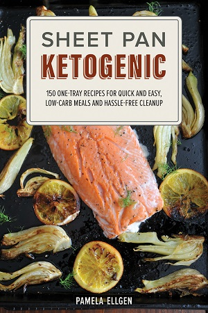Sheet Pan Ketogenic   Texas Kitchen and Garden and More